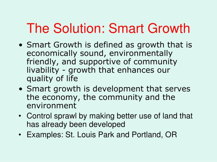The Solution: Smart Growth