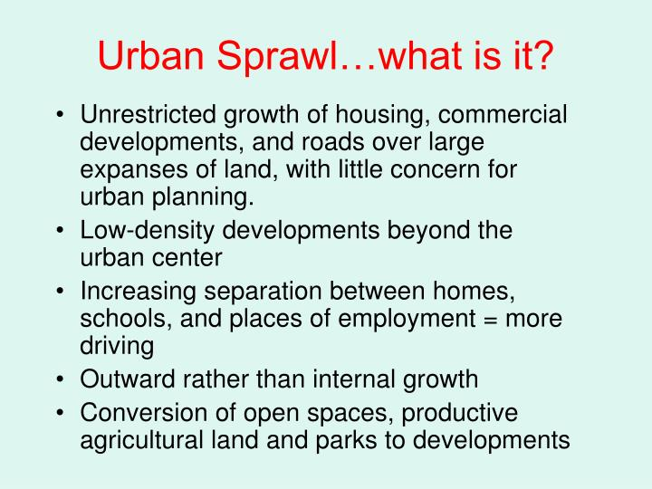 Urban Sprawl…what is it?