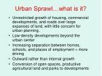 urban sprawl what is it