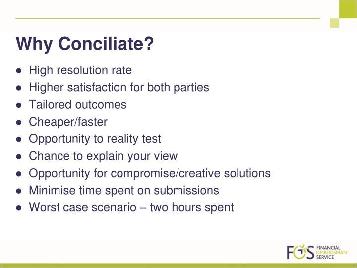 Why Conciliate?