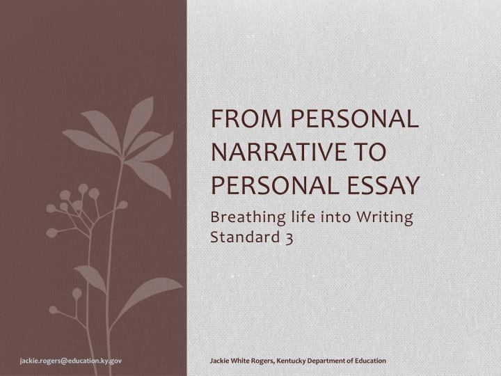 personal narrative essay powerpoint Powerpoint presentation on essay writing by 111111111111-26368 in types school work.