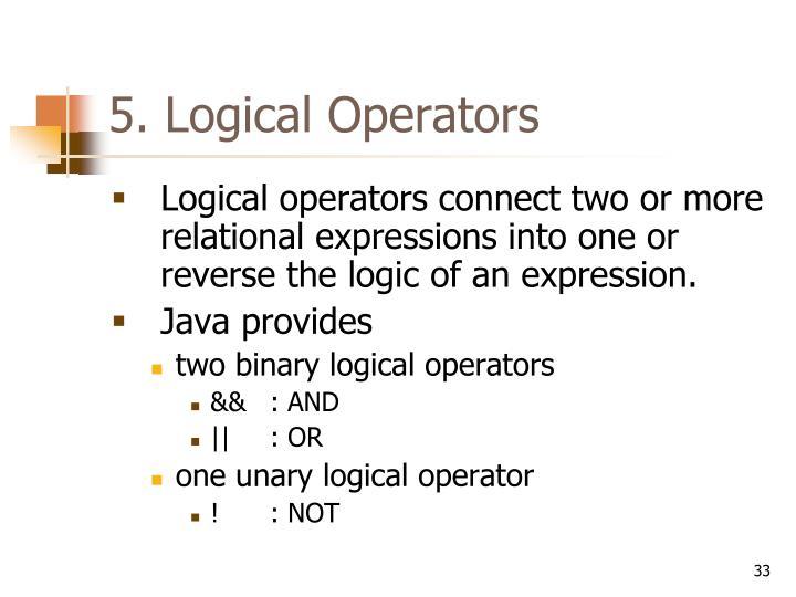 5. Logical Operators
