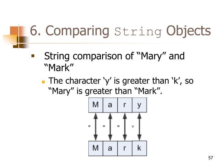 6. Comparing