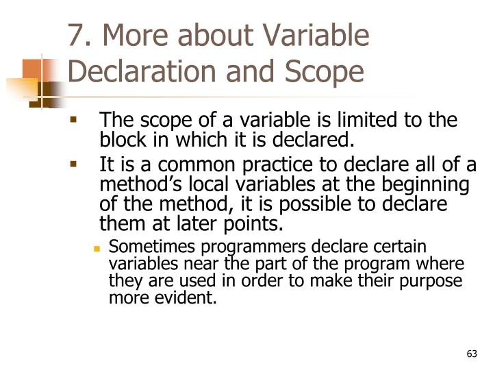 7. More about Variable Declaration and Scope
