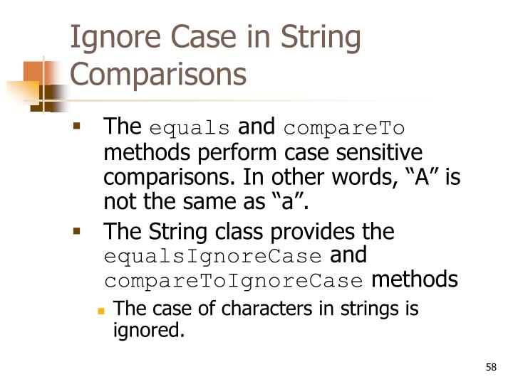Ignore Case in String Comparisons