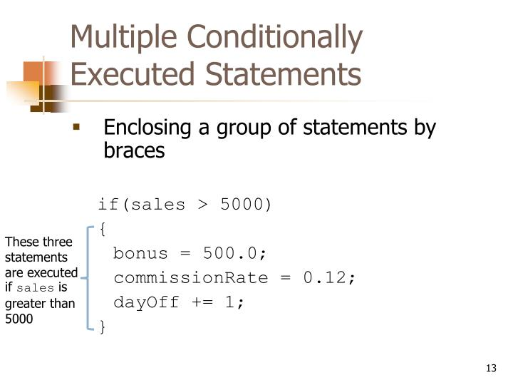 Multiple Conditionally Executed Statements