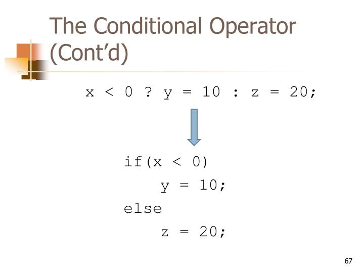 The Conditional Operator (Cont'd)