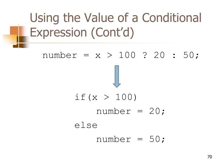 Using the Value of a Conditional Expression (Cont'd)