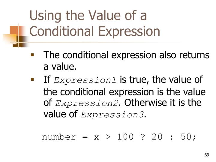 Using the Value of a Conditional Expression