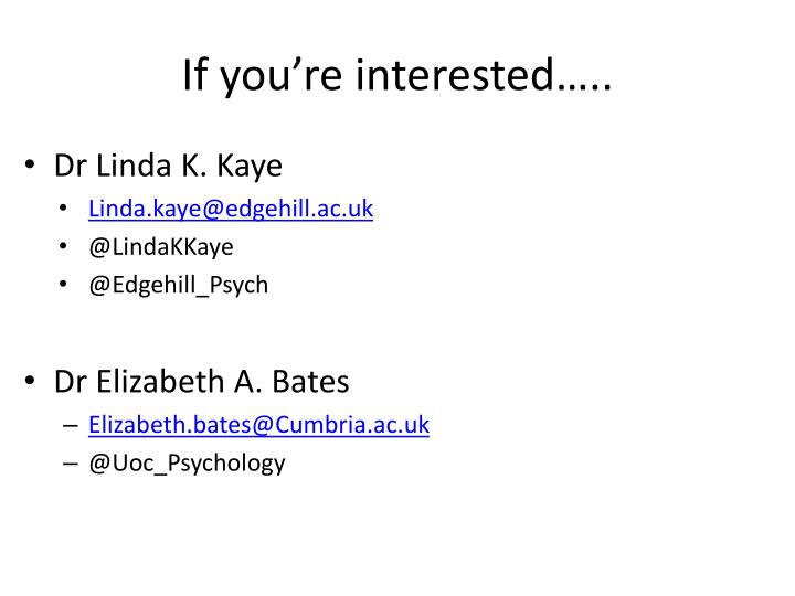 If you're interested…..