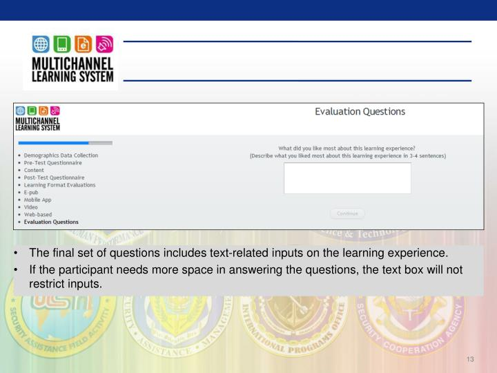 The final set of questions includes text-related inputs on the learning experience.