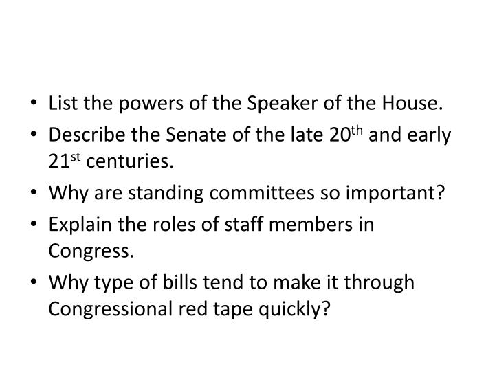 List the powers of the Speaker of the House.