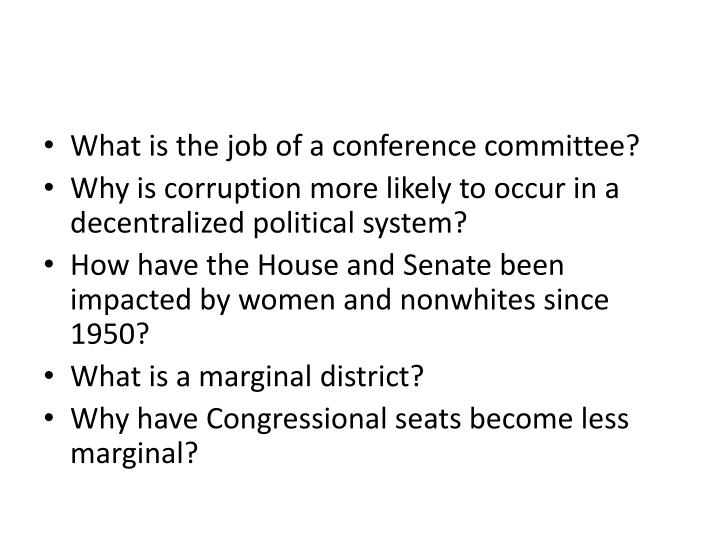 What is the job of a conference committee?