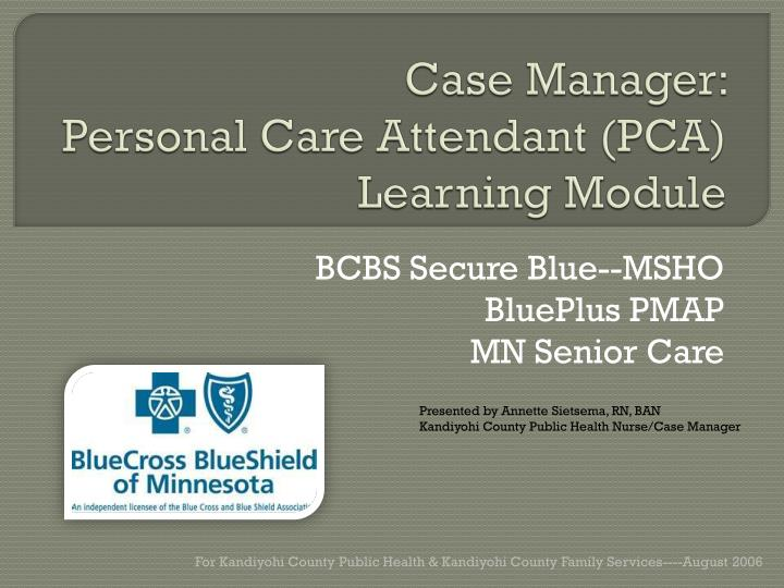 Case manager personal care attendant pca learning module