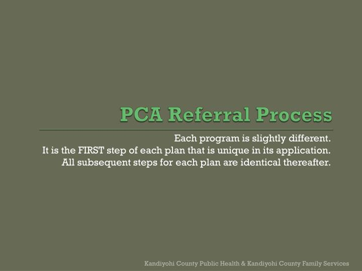 PCA Referral Process