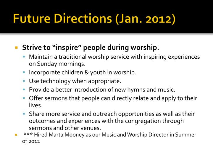 Future Directions (Jan. 2012)