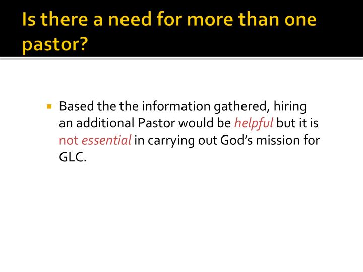 Is there a need for more than one pastor?
