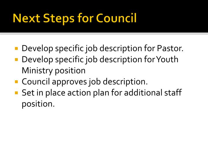 Next Steps for Council