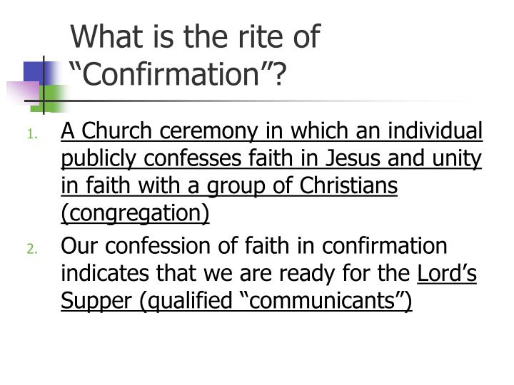 "What is the rite of ""Confirmation""?"
