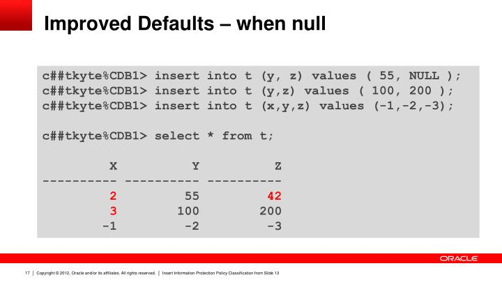Improved Defaults – when null