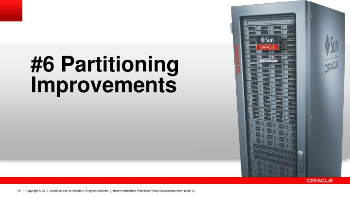 #6 Partitioning Improvements