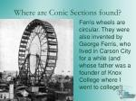 where are conic sections found1