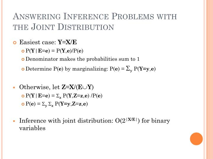 Answering Inference Problems with the Joint Distribution