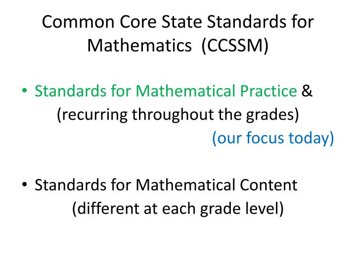 Common Core State Standards for Mathematics  (CCSSM)