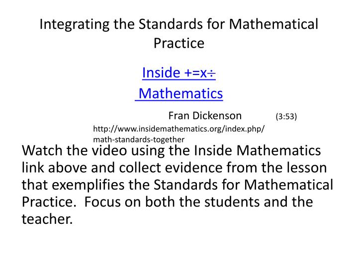 Integrating the Standards for Mathematical Practice