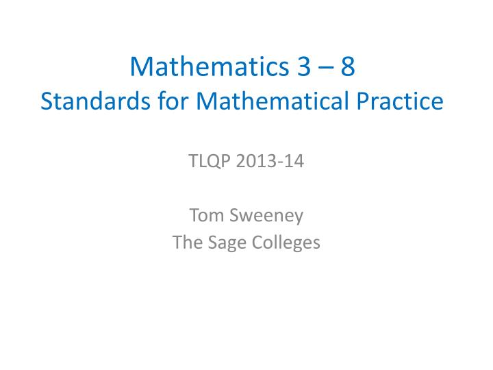 Mathematics 3 8 standards for mathematical practice
