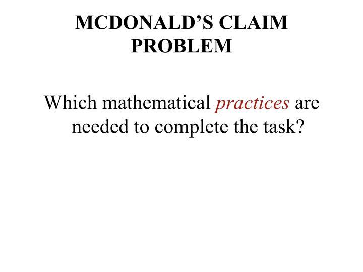 MCDONALD'S CLAIM PROBLEM
