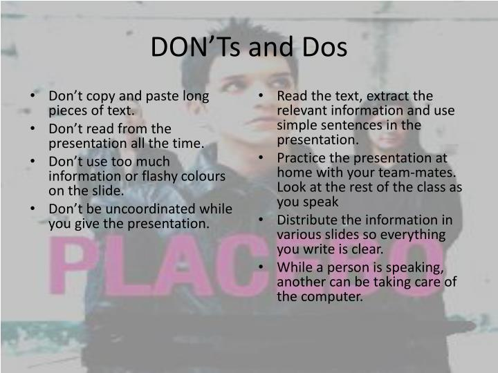 DON'Ts and Dos