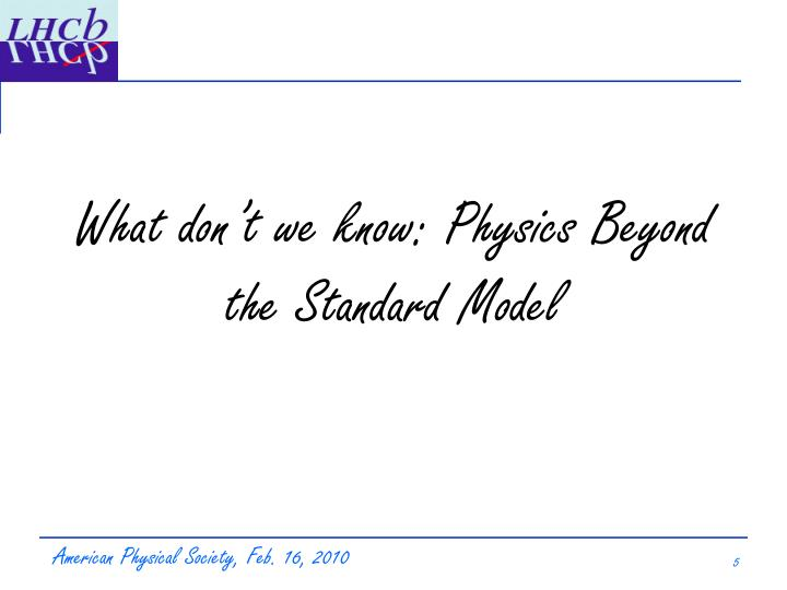 What don't we know: Physics Beyond the Standard Model