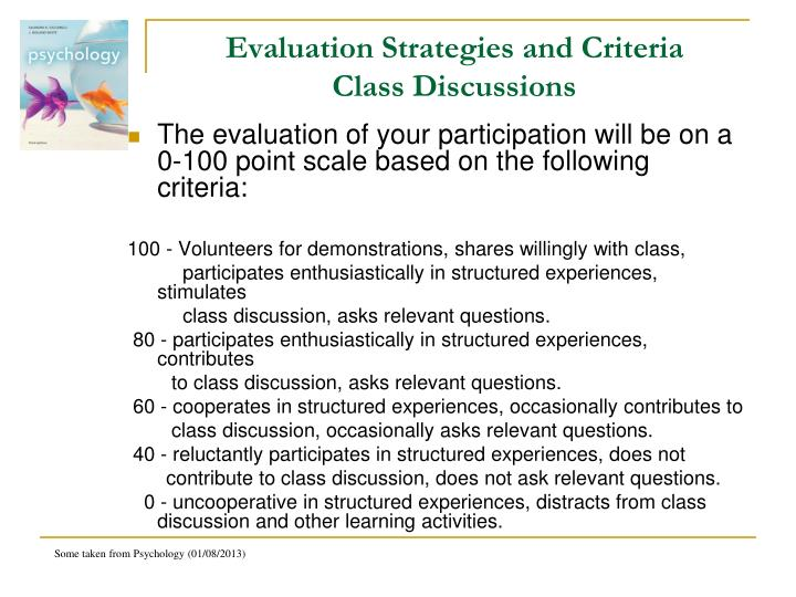 Evaluation Strategies and Criteria