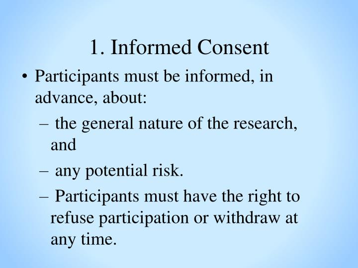 1. Informed Consent