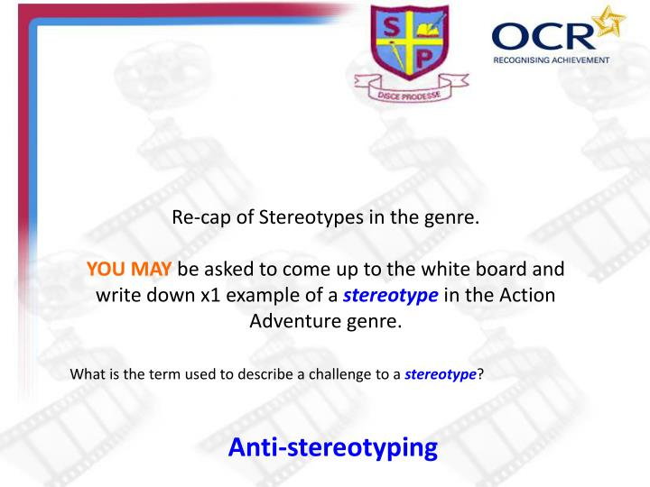 Re-cap of Stereotypes in the genre.