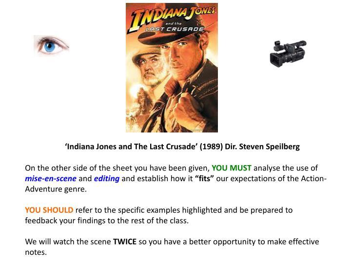 'Indiana Jones and The Last Crusade' (1989) Dir. Steven