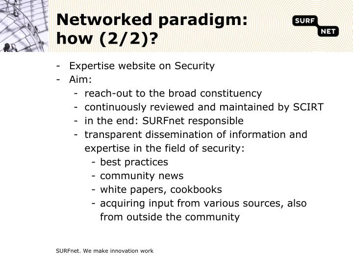 Networked paradigm: how (2/2)?