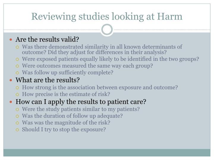 Reviewing studies looking at Harm