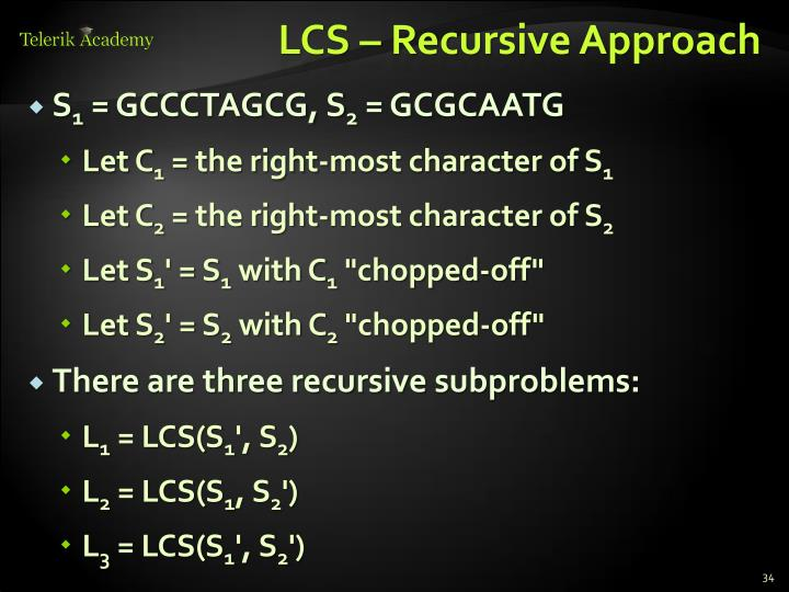 LCS – Recursive Approach