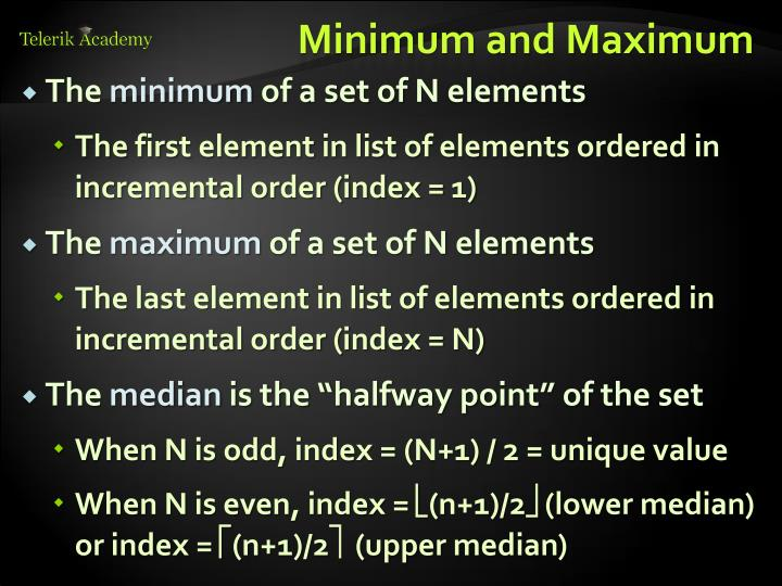 Minimum and Maximum