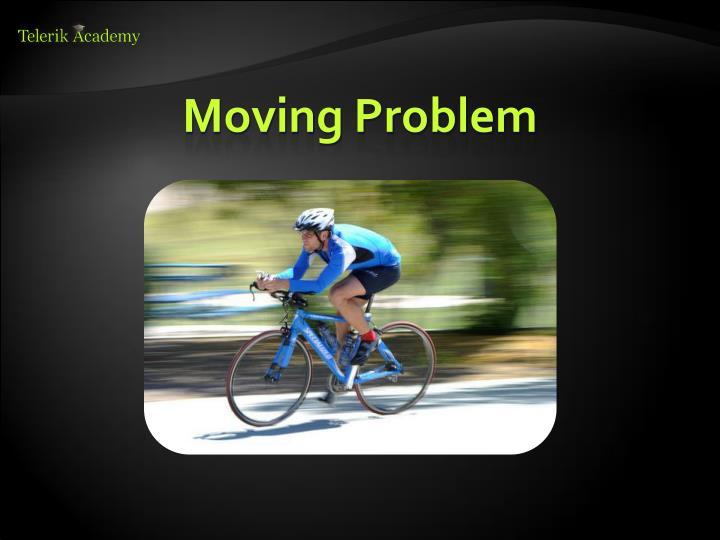 Moving Problem
