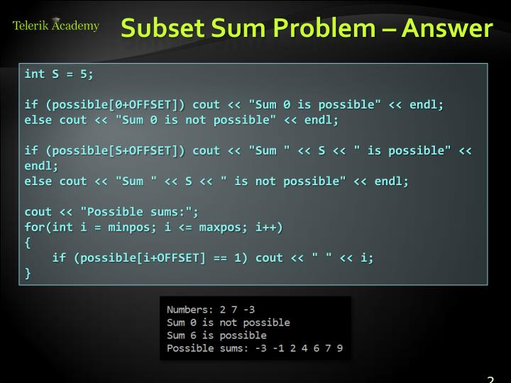 Subset Sum Problem – Answer