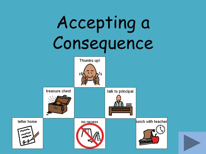 Accepting a consequence
