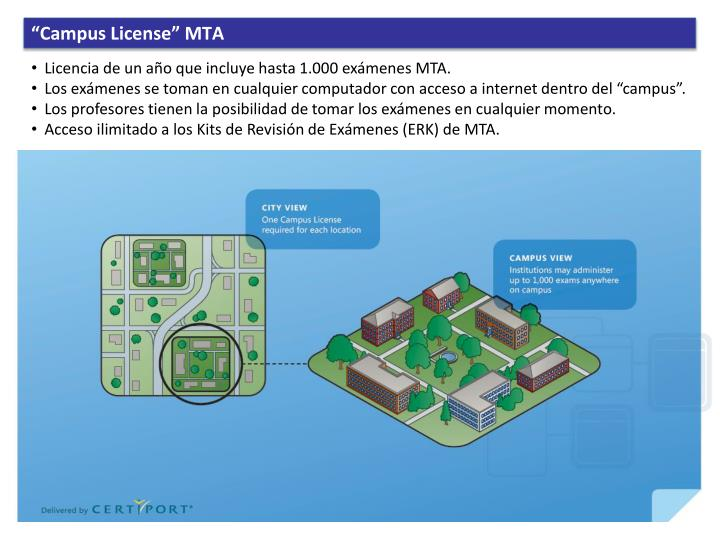 """Campus License"" MTA"