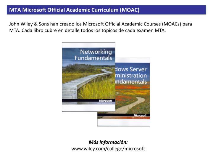 MTA Microsoft Official Academic Curriculum (MOAC)