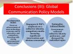conclusions iii global communication policy models