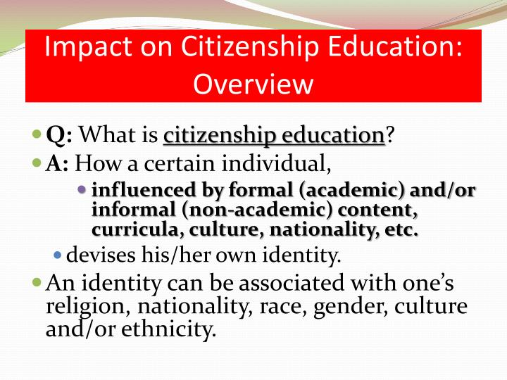 Impact on Citizenship Education: Overview