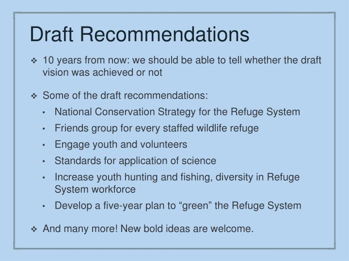 Draft Recommendations