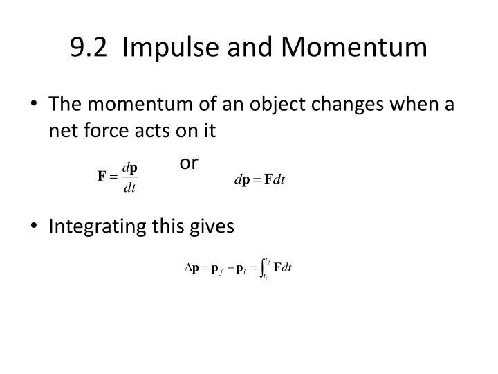 9.2  Impulse and Momentum